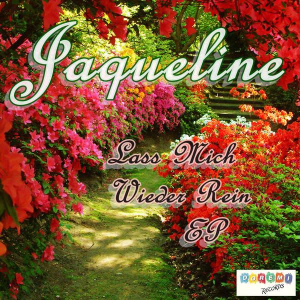 """Jaqueline – """"Lass mich wieder rein"""""""