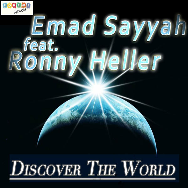 "Emad Sayyah (feat. Ronny Heller) – ""Discover the World"""