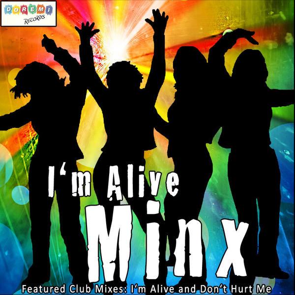 """Minx – """"I'm Alive"""""""